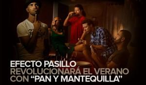 Pan y Mantequilla - Efecto Pasillo