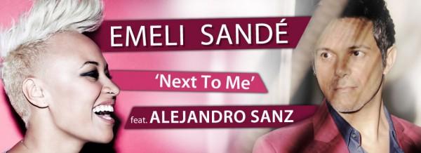 "Emeli Sandé ""Next To Me"" feat. Alejandro Sanz"