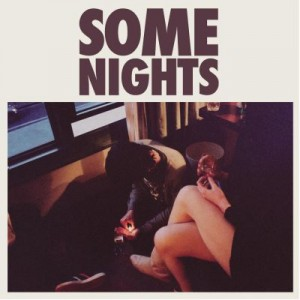 SOME NIGHTS - FUN