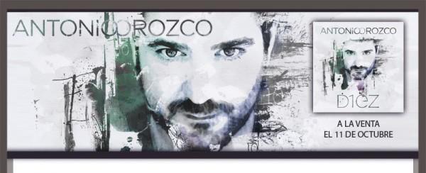 Antonio Orozco: DIEZ