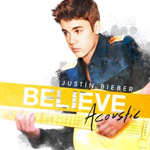Justin Bieber- Believe Acoustic