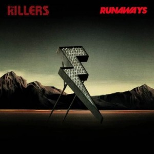 The Killers-Runaways